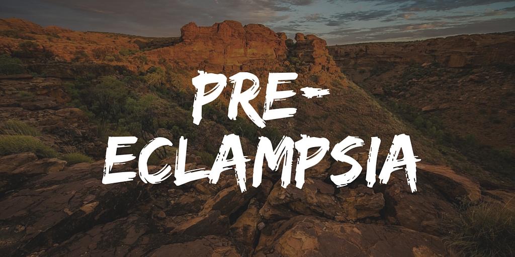 R – Pre-eclampsia