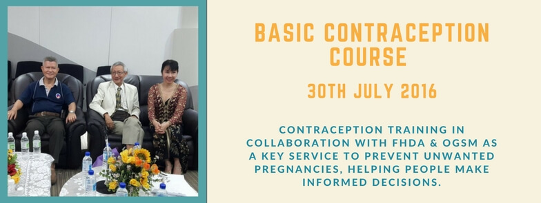 CONTRACEPTION TRAINING IN COLLABORATION WITH FHDA & OGSM AS A KEY SERVICE TO PREVENT UNWANTED PREGNANCIES, HELPING PEOPLE MAKE INFORMED DECISIONS.