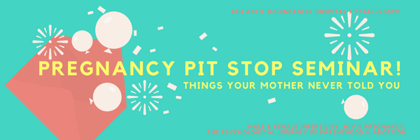 Pregnancy Pit Stop Seminar!