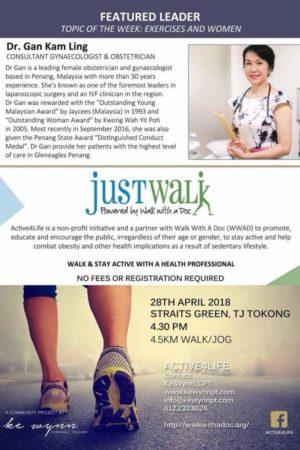 Just Walk - With Dr Gan & PT Ke Wynn