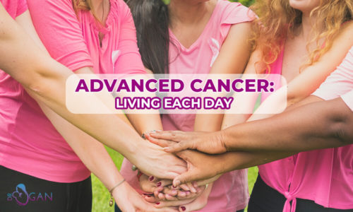 Advanced Cancer Living Each Day
